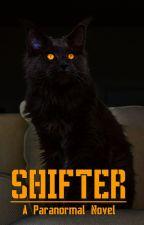 Shifter by ThisHopelessWanderer