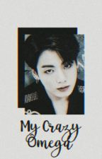 My Crazy Ômega || Jikook  by Ginger-Queen