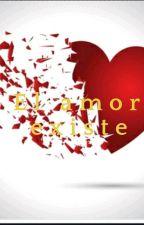El amor Existe by Ari896736