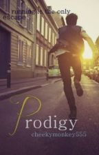 Prodigy [INDEFINITE HIATUS] by cheekymonkey555