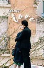 secret love by sprousehartfic