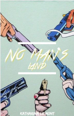 No Man's Land by ImpossibleKate
