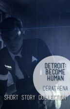 Detroit: Become Human ❈ x Reader | English by CeciliaMarta