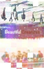 Beautiful Creatures (BTS FF) by Lelia_Leeson