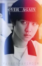 Over Again (Kaisoo One Shot) by yavsenhayirdir