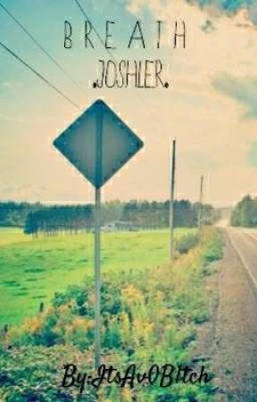 B r e a t h .Joshler. by journey_honey
