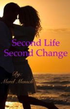 Second life, second change by MerelMensch