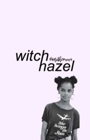WITCH HAZEL • c. barebone, fbawtft by mothercocoa