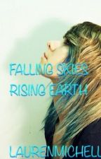 Falling skies, Rising earth by LaurenMichelleCraig