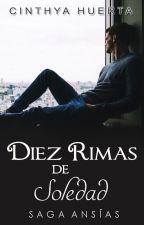 Diez Rimas de Soledad [Saga Poesías] by Nozomi7