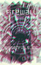 Firewall by Essentials_Inc