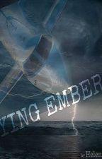 Dying Embers by HelenaAmanda