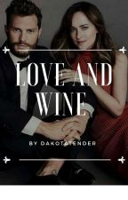 Love and Wine (Pausada) by Dakotatender