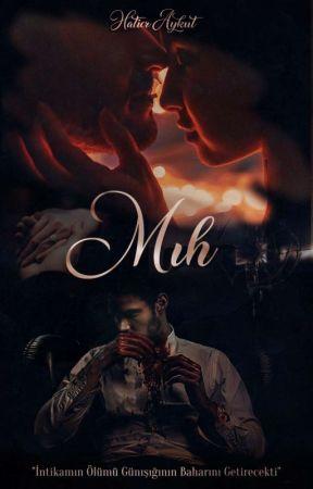 MIH (GÜNIŞIĞI  SERİSİ - 1) by _Mehsa_