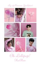 Oh Lollipop! [SeKai] by Princess_Yeoldetort
