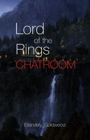Lord of the Rings Chatroom by Ellandely_Goldwood