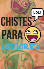 Chistes by TheLittleAngel06