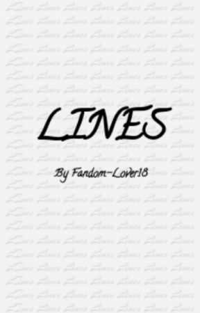 Lines by Fandom-Lover18