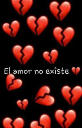 El amor no existe by Hatsumela14