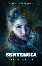 Sentencia ©  by DamaNPrayton