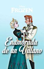 ¿Enamorada de un Villano?  by LaFanFicker