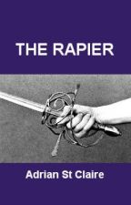 The Rapier by adrianstclaire