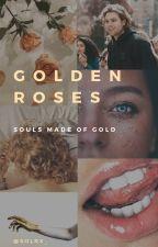 GOLDEN ROSES //Luke Hemmings// by SolRx_