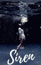 The Siren by Midnight_Phantom18