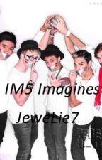 IM5 IMAGINES by JeweLie7