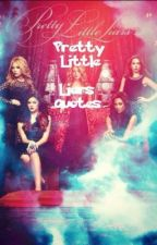 Pretty Little Liars Quotes by A-lison