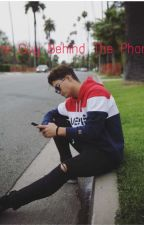 The Guy Behind The Phone- {jakob delgado fanfic}  by chynmarais