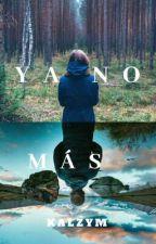 Ya No Más by KALZYM