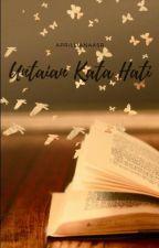 Untaian Kata Hati by aprillianaASR