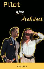 Pilot With Architect by Areeana_