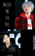 Watch Me Fix You - Chanbaek. by JongdaesHighNote