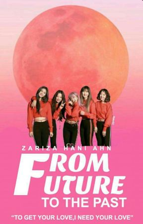 [COMPLETED]From Future to The past (EXID) by Sweety_pie_Hani
