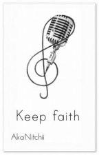Keep Faith by Ginny4Nitchii
