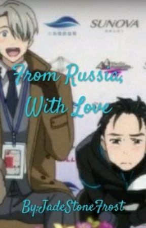 From Russia, With Love by JadeStoneFrost