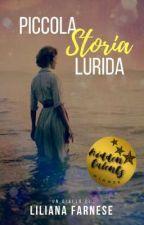 Piccola Storia Lurida by LilyAnnF