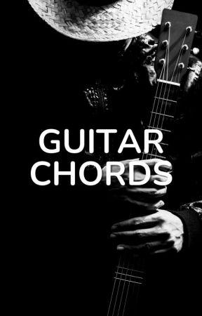 Guitar Chords - Crow Song - Girls Dead Monster - Wattpad
