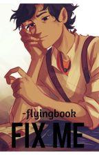 Fix Me {Leo Valdez} by flyingbook