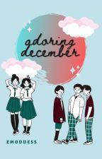 Adoring December by Emoddess