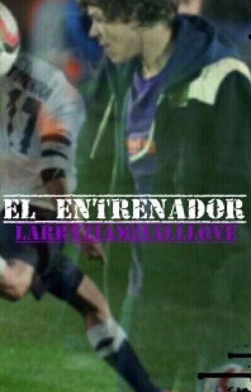 El Entrenador (larry stylinson)
