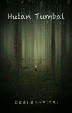 Hutan Tumbal [TAMAT] by syftri2001