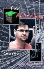 The Afterlife of a Gamer by purplelly