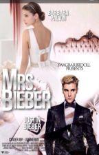 Mrs. Bieber {Justin Bieber Love Story} by swagbarbiedoll