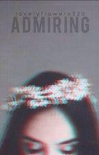 Admiring by LovelyFlowers320