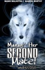 MaNan-Her Second Mate by writerSIDD