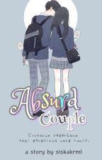 Absurd Couple [End] by Siskakrml