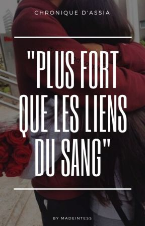 "Assia_ ""Plus fort que les liens du sang"" by ooxymoree"